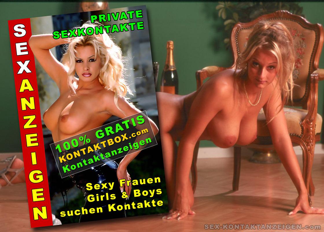 Kostenlose Erotik & Sex Kontaktanzeigen für Sexkontakte